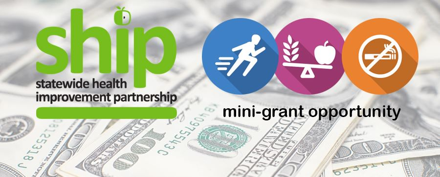 Statewide Health Improvement Partnership, mini-grant opportunity